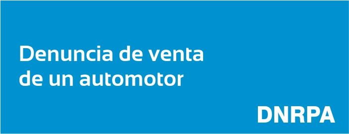 Denunciar de venta del automotor, trámites, costo y requisitos