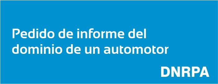 Registro Automotor, pedido de Informe de dominio, costo y requisitos